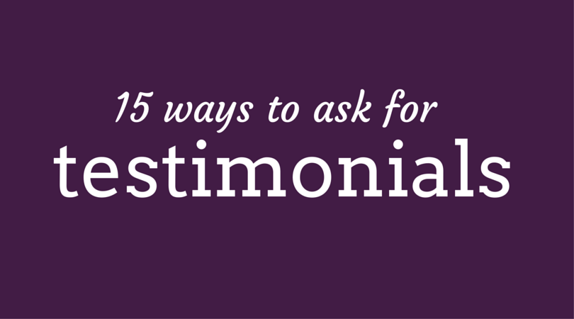 15 ways to ask for testimonials